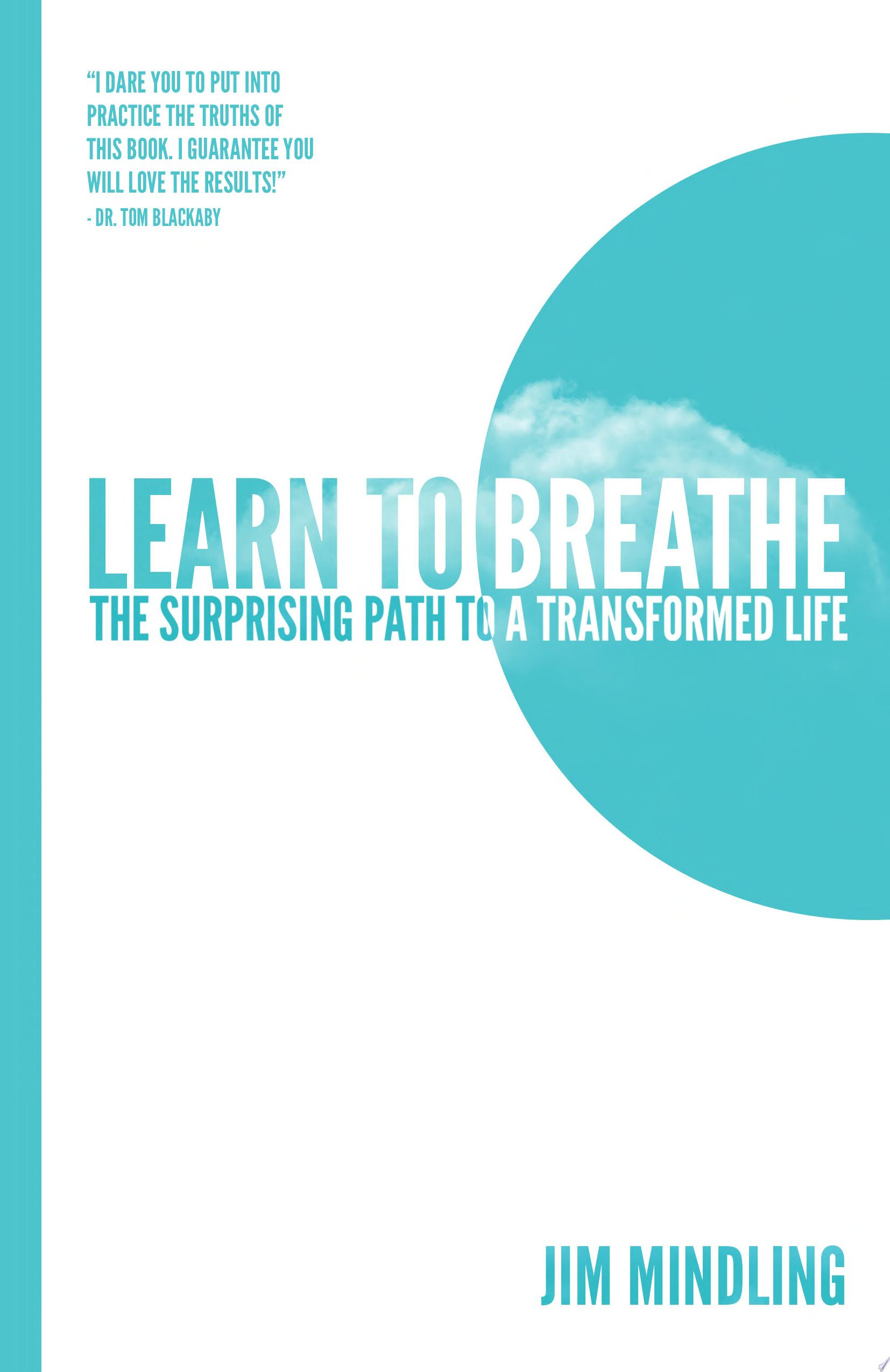 Learn to Breathe