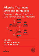 Adaptive TreatmentStrategies in Practice  Planning Trials and Analyzing Data for Personalized Medicine