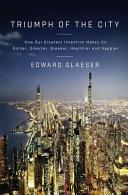 Triumph of the City [Pdf/ePub] eBook
