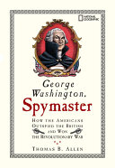 George Washington  Spymaster