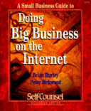 A Small Business Guide to Doing Big Business on the Internet