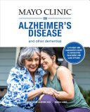 Mayo Clinic on Alzheimer s Disease and Other Dementias