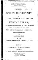 Jousse's pocket Dictionary of Italian, French and English musical terms ... with a copious list of the abbreviations in general use. Fourth edition, revised and improved
