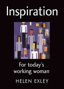Inspiration For Today S Working Woman