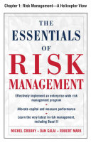 The Essentials of Risk Management, Chapter 1 - Risk Management--A Helicopter Views