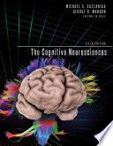 The Cognitive Neurosciences