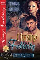 Chasing Felicity [Passion Peak, Colorado 4] Pdf/ePub eBook