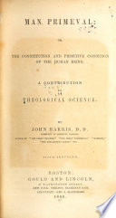 Man Primeval  Or  The Constitution and Primitive Condition of the Human Being Book