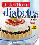 Taste of Home Diabetes Family Friendly Cookbook