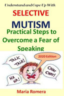 Understand and Cope Up with Selective Mutism