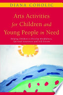 Arts Activities for Children and Young People in Need Book