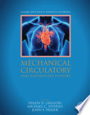 """""""Mechanical Circulatory and Respiratory Support"""" by Shaun Gregory, Michael Stevens, John F Fraser"""