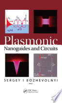 Plasmonic Nanoguides And Circuits Book PDF