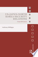 US-Japan-North Korea Security Relations