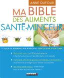 Ma bible des aliments santé-minceur