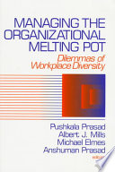 Managing The Organizational Melting Pot