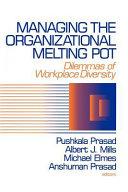 Managing the Organizational Melting Pot