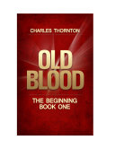 Old Blood, The Beginning ebook