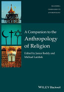 A Companion to the Anthropology of Religion ebook