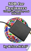 Sdr for Beginners Using the Sdrplay and Sdruno