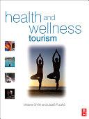 Health And Wellness Tourism