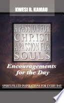 A Passion For Christ A Passion For Souls Book PDF