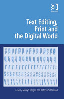 Text Editing, Print and the Digital World