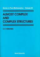 Almost Complex and Complex Structures ebook
