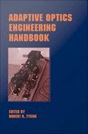 Adaptive Optics Engineering Handbook
