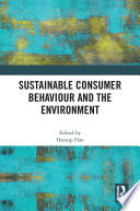 Sustainable Consumer Behaviour and the Environment