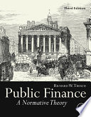 """Public Finance: A Normative Theory"" by Richard W. Tresch"