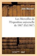 Les Merveilles de L'Exposition Universelle de 1867