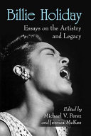 Billie Holiday: essays on the artistry and legacy