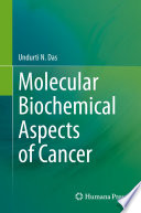 Molecular Biochemical Aspects of Cancer Book