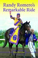 Randy Romero's Remarkable Ride Pdf/ePub eBook
