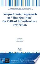 Comprehensive Approach as  Sine Qua Non  for Critical Infrastructure Protection Book