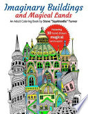 Imaginary Buildings and Magical Lands