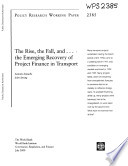 The Rise, the Fall, and ... the Emerging Recovery of Project Finance in Transport