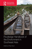 Routledge Handbook of the Environment in Southeast Asia