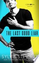The Last Good Liar
