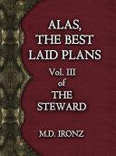 Alas  the Best Laid Plans