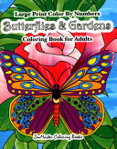 Color by Numbers Butterflies   Gardens Coloring Book for Adults