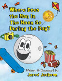 Where Does the Man In The Moon Go During the Day
