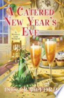 A Catered New Year s Eve