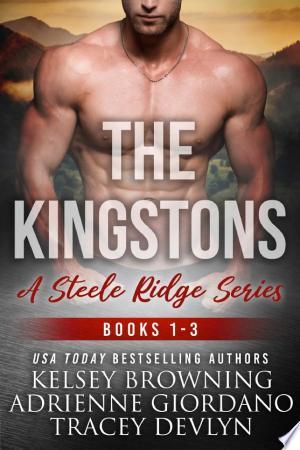 Steele Ridge: The Kingstons Box Set 1 (Books 1-3) Ebook - barabook