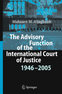 The Advisory Function of the International Court of Justice 1946 - 2005 Pdf/ePub eBook