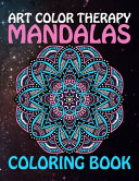 Art Color Therapy Mandalas Coloring Book