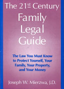The 21st Century Family Legal Guide
