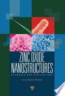 Zinc Oxide Nanostructures