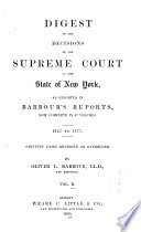 Digest of the Decisions of the Supreme Court of the State of New York
